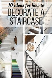 How To Decorate Walls by How To Decorate A Staircase Love U0026 Renovations