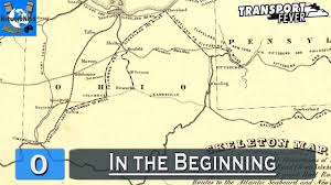 Map Of The Ohio River by Transport Fever Ohio River Valley 0 In The Beginning Youtube