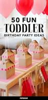 Home Party Ideas Best 25 Toddler Party Ideas Ideas On Pinterest Toddler Birthday