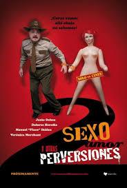 Sexo Amor Y Otras Perversiones (2005)