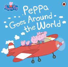 peppa pig peppa goes around the world