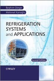 refrigeration systems and application by ibrahim dincer