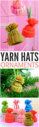 Christmas Decorations Diy by Mini Yarn Hats Ornaments Diy Christmas Ornaments Diy Christmas