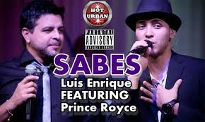 Luis Enrique Ft. Prince Royce – Sabes (Sin Promo)