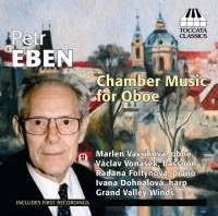 Petr Eben: Chamber Music for Oboe - toccataclassicstocc0195