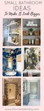 How To Make Small Bathroom Look Bigger 208 Best Bathroom Style Images On Pinterest Bathroom Ideas Room