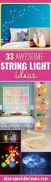 Easy Bedroom Ideas For A Teenager 33 Awesome Diy String Light Ideas Room Decor Dorm And Teen