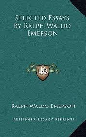 Alternative view   of Essays and Poems by Ralph Waldo Emerson  Barnes    Noble Classics