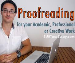 Proofreading Proofreader Proofread Edit Editor Editing Academic Essay Dissertation Thesis