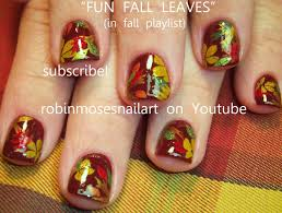 Robin Moses Nail Art by Diy Fall Leaf Nails Easy Autumn Leaves Nail Art Design Tutorial