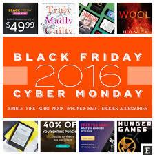 best black friday cyber deals best cyber monday 2016 deals u2013 kindle fire nook kobo u0026 more