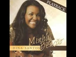 Din� Santos - Minha Ben��o - Playback