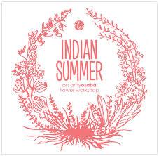 Indian Flower Design Announcing Indian Summer An Amy Osaba Flower Workshop Events