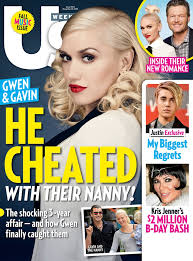 In Us Weekly     s new cover story  Gavin Rossdale     s three year affair with the family     s nanny is revealed