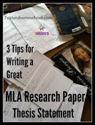 Tips for Writing A Great MLA Research Paper Thesis Statement       Sisters Homeschool