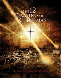 The 12 Disasters of Christmas 2012