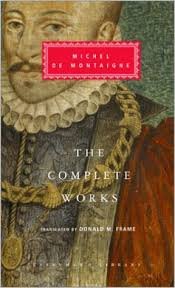 Jul             A series of five essays on Montaigne to accompany a Radio