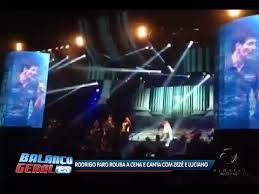 Rodrigo Faro rouba a cena e canta com Zezé e Luciano | Folha Vitória