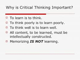 Critical Thinking vs  Rote Memorization FISD Gifted Program   Advanced Academics Critical Thinking