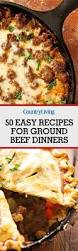 50 best ground beef recipes dinner ideas with ground beef