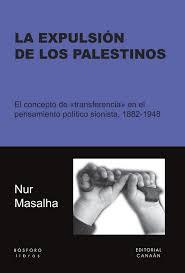 La expulsión de los palestinos.