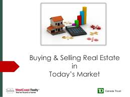 buying u0026 selling real estate in today u0027s market