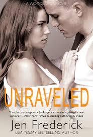 Unraveled   Author Jen Frederick Unraveled   Author Jen Frederick Unraveled