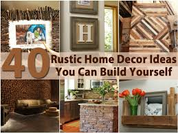 diy home decorating ideas excellent ideas 40 rustic home decor