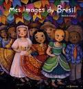 """Afficher """"Mes images du Brésil"""""""