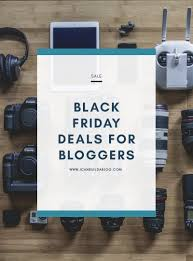 canon black friday sales black friday deals for bloggers u2013 i can build a blog