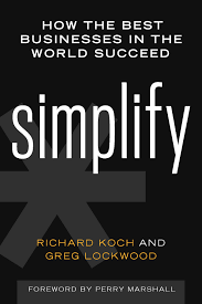 simplify how the best businesses in the world succeed
