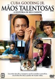 Mãos Talentosas: A História de Benjamin Carson – Dublado 2009