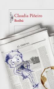 Claudia Piñeiro - Betibù