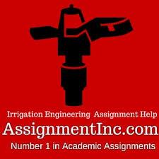 Irrigation Engineering Assignment Help AssignmentInc com