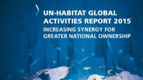 UN-HABITAT Global Activities Report 2015