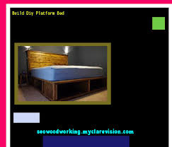 Build Diy Platform Bed by Build Diy Platform Bed 075234 Woodworking Plans And Projects