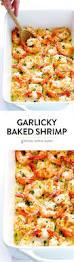 garlicky baked shrimp recipe garlicky baked shrimp dinners