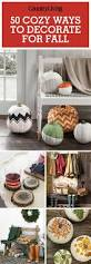 Tips To Decorate Home 47 Easy Fall Decorating Ideas Autumn Decor Tips To Try