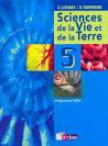 Livre - Sciences de la vie et de la terre ; 5ème ; manuel (édition ...