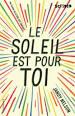 """Afficher """"Le Soleil est pour toi"""""""