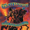 Molly Hatchet Flirtin' With Disaster - Live UK 2-disc CD/DVD set (