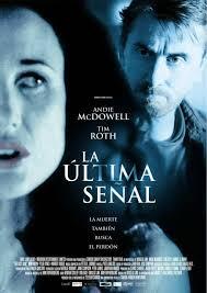 La última señal (2005)