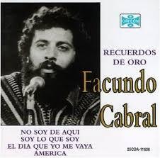 Facundo Cabral algo más que un canta autor ...