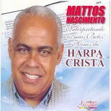 Mattos Nascimento - Harpa Crista Vol. 1 200