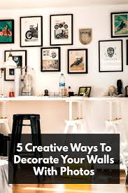 Art On Walls Home Decorating by 5 Ways To Decorate Your Walls With Photos The Fracture Blog