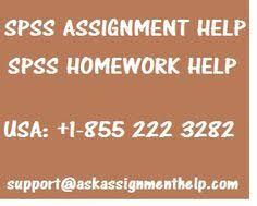 SPSS Assignment Help  SPSS Homework Help  SPSS Exam Help  SPSS test help  SPSS quiz help  SPSS assignment answers  SPSS homework answers