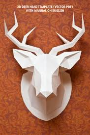 Here you can buy the files for making a deer head out of paper  You