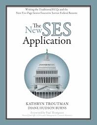 best books on resume writing the new ses application writing the traditional ecqs and the new the new ses application writing the traditional ecqs and the new five page senior executive service federal resume kathryn troutman diane hudson burns