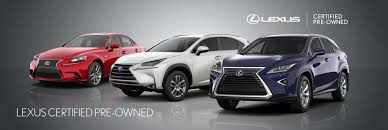 lexus rx pre owned benefits of a certified pre owned vehicle ken shaw lexus