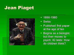 Jean Piaget                   Swiss     Published first paper at the age of SlidePlayer